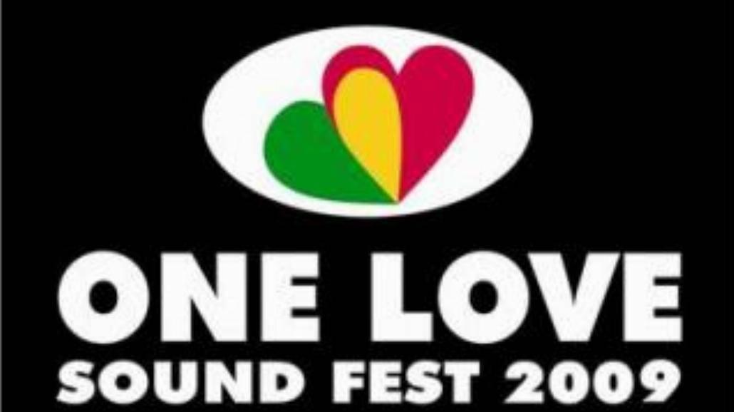 One Love Sound Fest 2009 - kolejna odsłona!