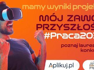 """Wyniki konkursu """"Mój Zawód Przyszłości #Praca2030"""" - Laureaci, Wyniki, Zwycięzcy, Konkurs dla młodzieży"""