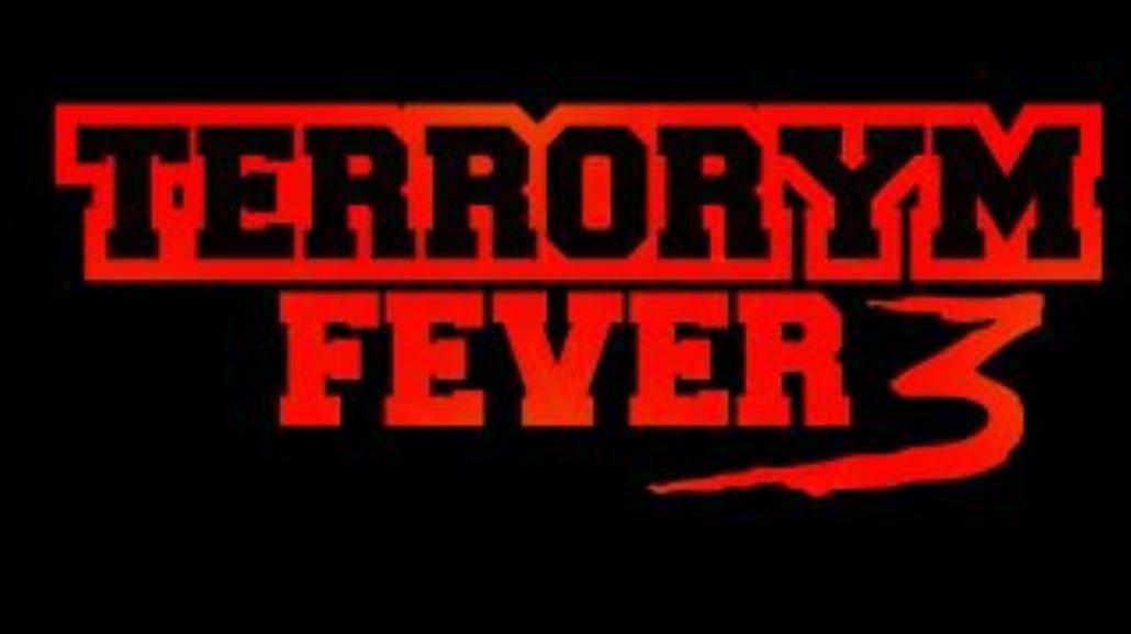 Terrorym Fever 3, SNL i Muchy już w ten weekend