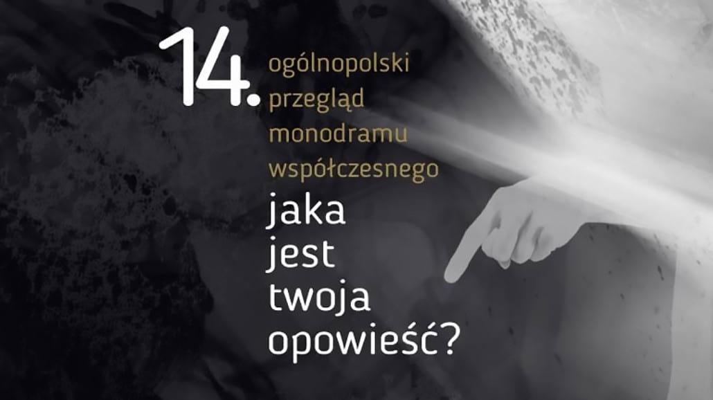 Spektakle z całej Polski powalczą o tytuł najlepszego monodramu