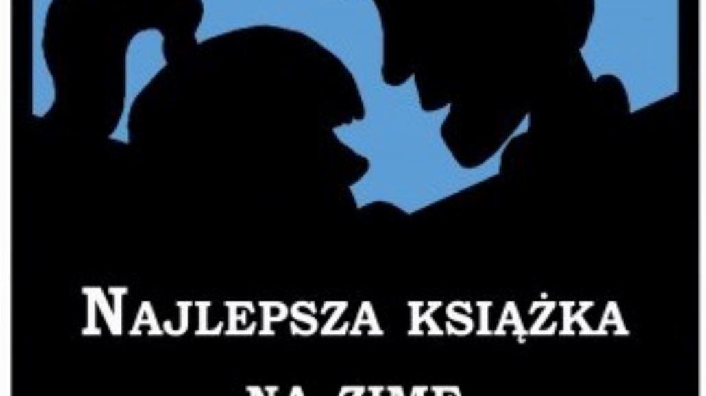 """Ruszył plebiscyt """"Najlepsza książka na zimę!"""""""