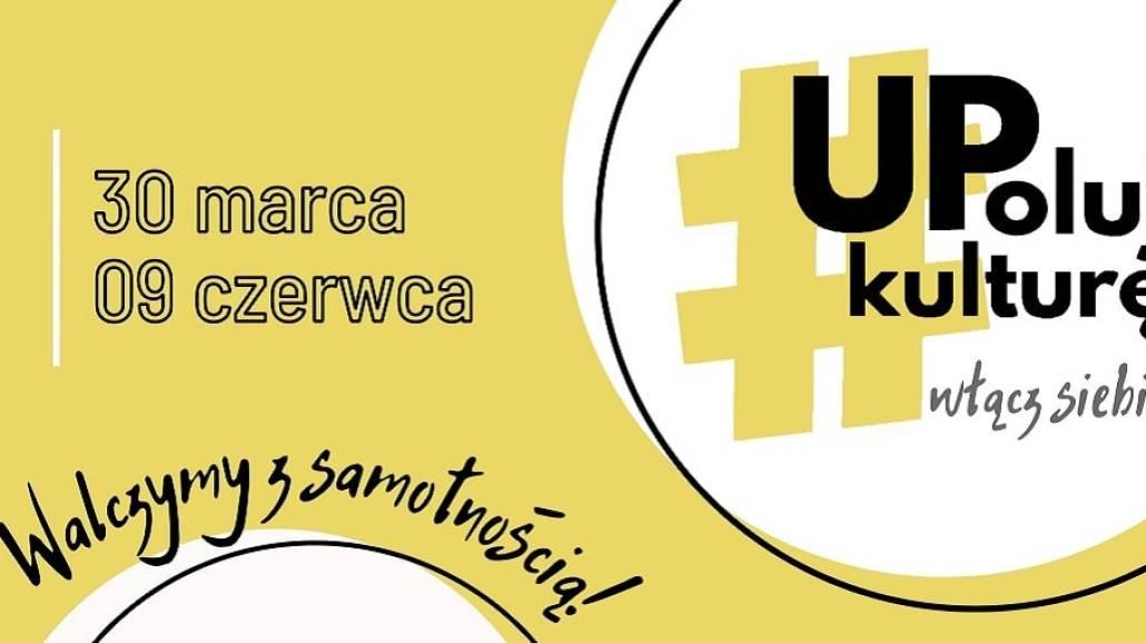 UPoluj Kulturę - wydarzenie online