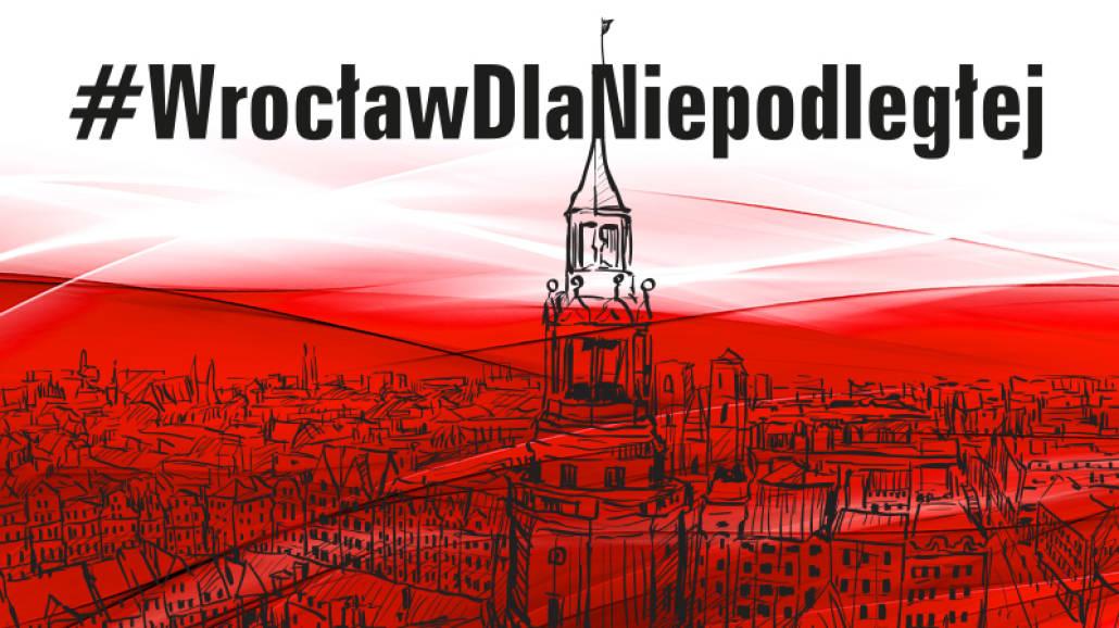WrocławDlaNiepodległej