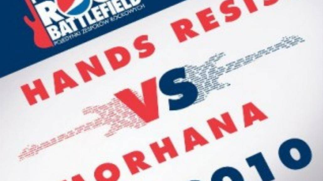 Pepsi Rock Battlefield: Hands Resist oraz Morhana