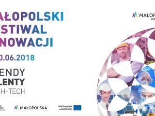 Małopolski Festiwal Innowacji - zbliża się 8. edycja wydarzenia! - prelekcje, wykłady, szkolenia, spotkania, innowacje