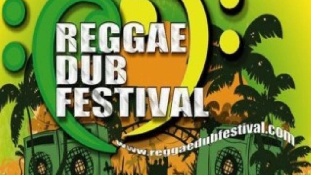 Reggae Dub Festival 2011: Zobacz kto zagra?