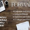 Chcesz osiągnąć sukces? Weź udział w konkursie Magazynu Forward! - Magazyn Forward, konkurs, Studenckie Koło Naukowe Progress