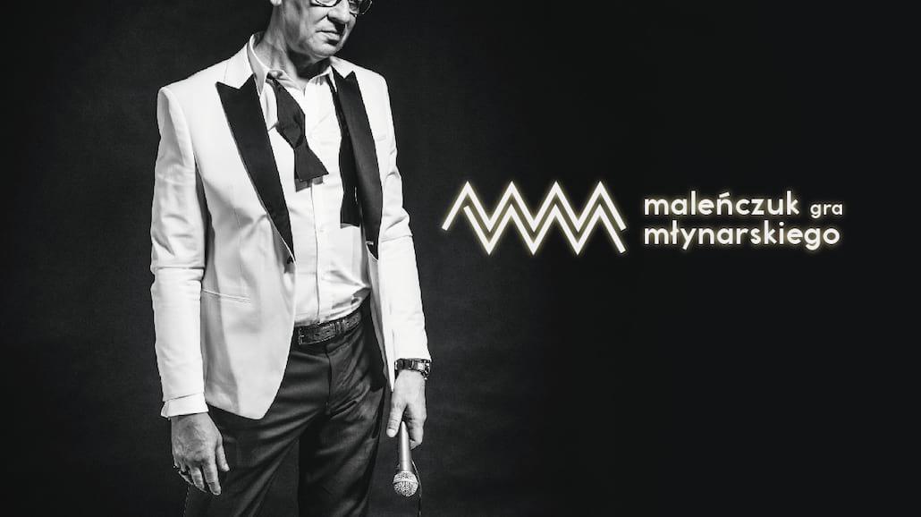 Maciej Maleńczuk w piosenkach Wojciecha Młynarskiego.Wielka premiera nowego albumu!