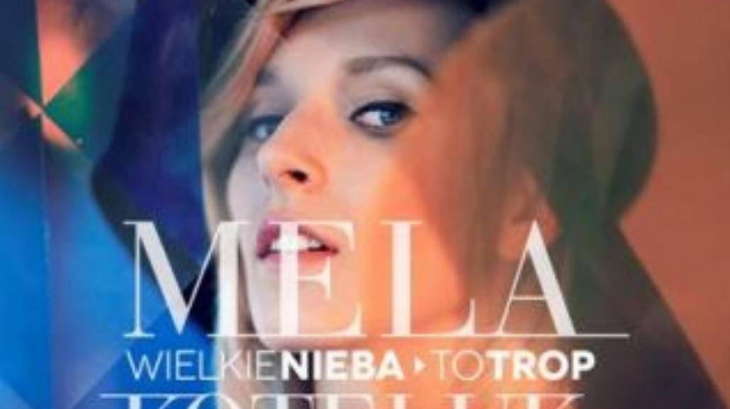 Mela Koteluk prezentuje nowy utwór