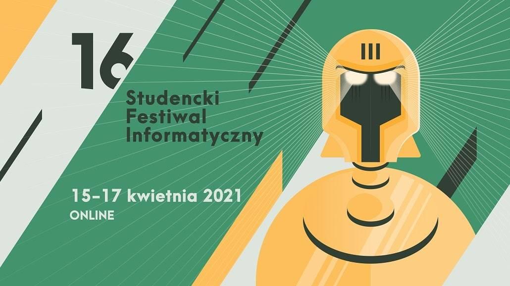 Studencki Festiwal Informatyczny 2021 - informacje