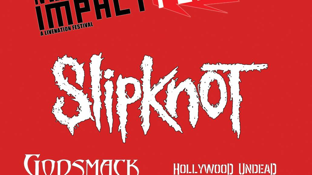 Slipknot, Godsmack i Hollywood Undead zagrają na Impact Festival 2015 [WIDEO]