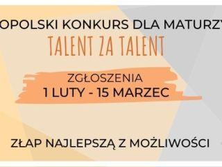 """Jesteś maturzystą i czujesz się liderem? Aplikuj do """"Talent za talent"""" - informacje, udział, zapisy, rejestracja, formularz, link, zasady, regulamin, 2020"""