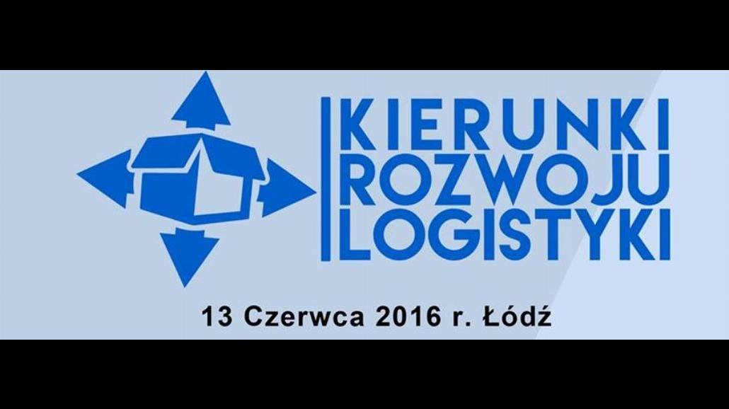 """XII Konferencja Logistyczna """"Kierunki rozwoju logistyki"""""""