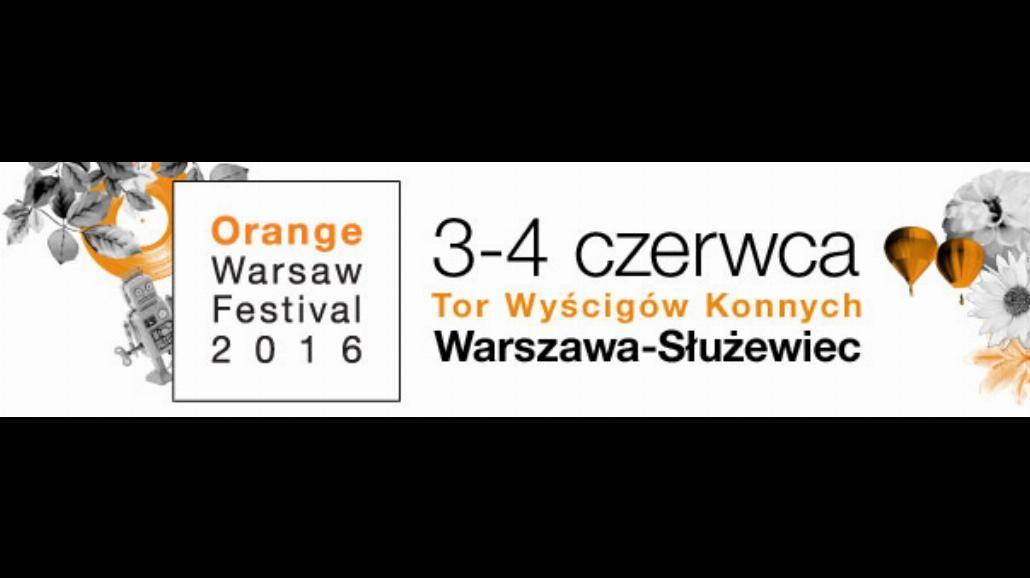 Orange Warsaw Festival 2016! Poznajcie pierwszych 10 artystów warszawskiego festiwalu!