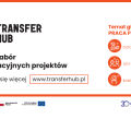TransferHUB: Granty na nowe rozwiązania w obszarze zatrudnienia
