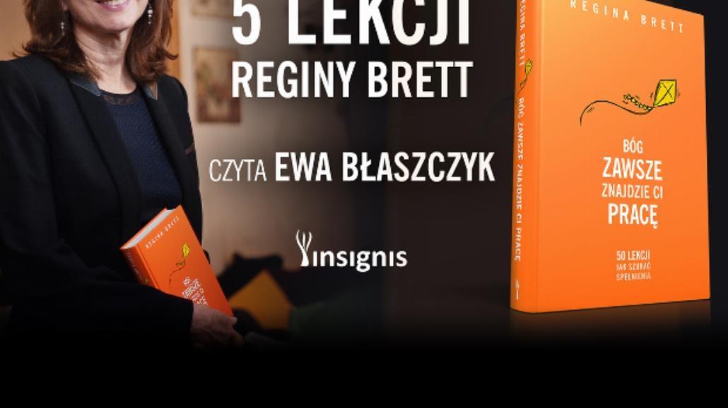 Pięć lekcji Reginy Brett. Czyta Ewa Błaszczyk