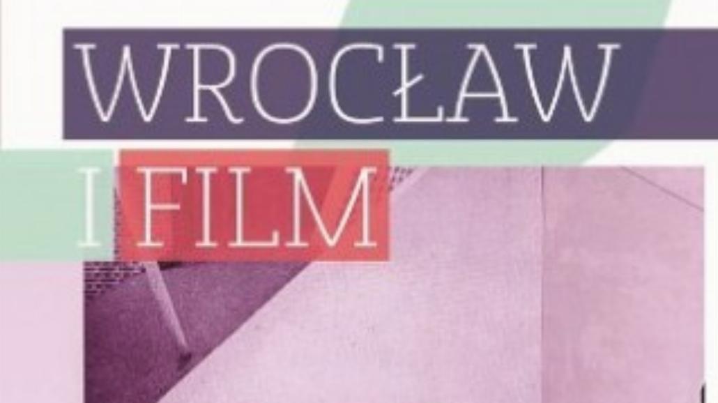 """""""Wrocław i film"""" za darmo w sieci!"""