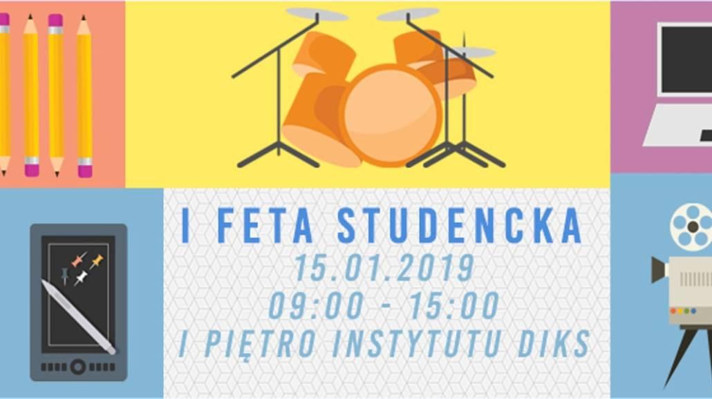 FeTa, czyli Studencki Festiwal TalentÃłw odbędzie się 15.01.2019r. na wydziale Dziennikarstwa i Komunikacji Społecznej.