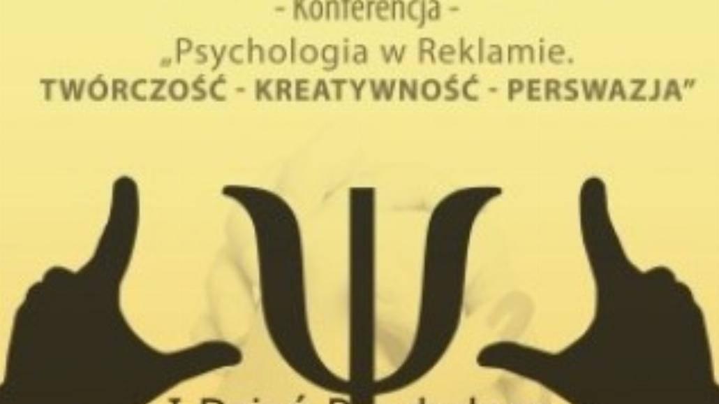 """Konferencja """"Psychologia w reklamie"""""""