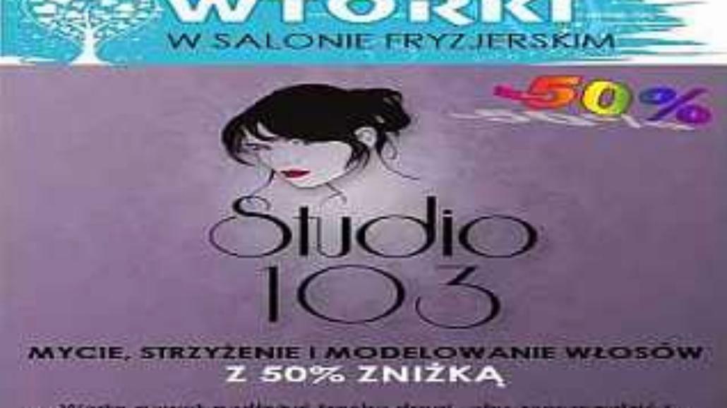 Studenckie Wtorki w salonie fryzjerskim Studio 103