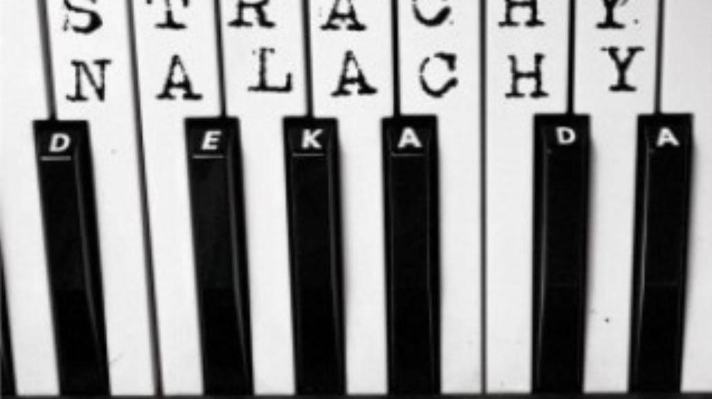 """Strachy na Lachy mają """"Dekadę""""! Premiera"""