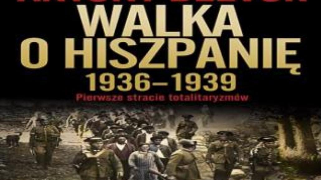 Fascynujący opis wojny w Hiszpanii