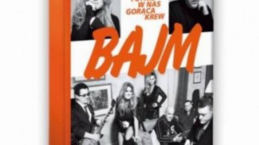 Książka o zespole Bajm już w księgarniach!