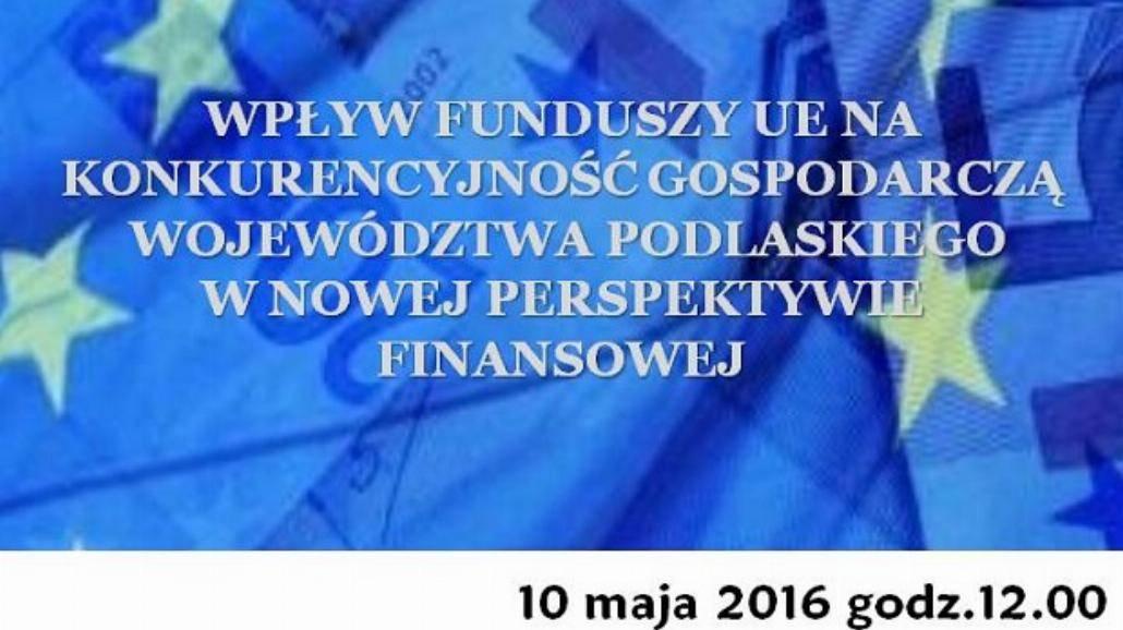 Konferencja naukowa na Wydziale Ekonomii i Zarządzania Uniwersytetu w Białymstoku