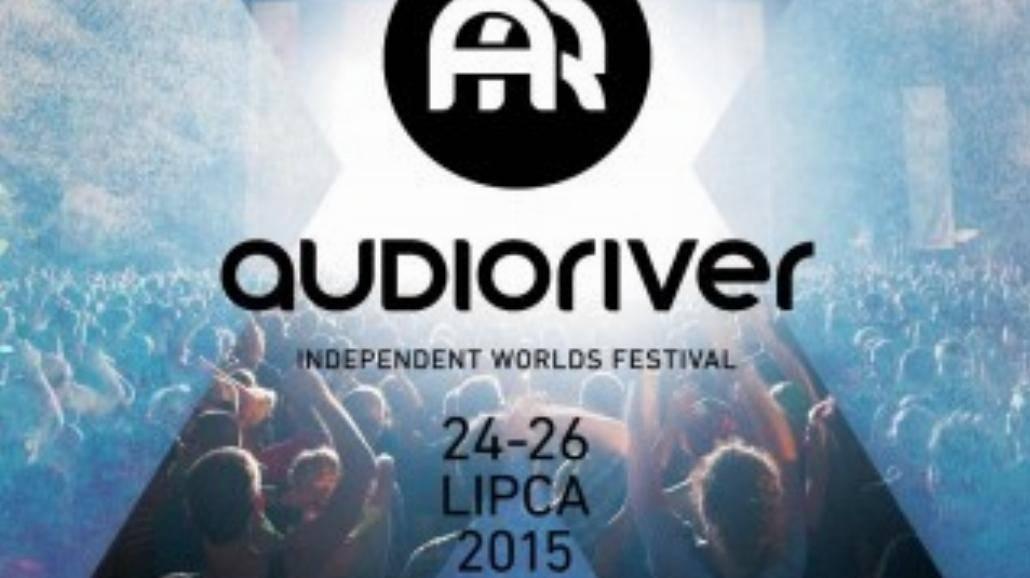 Audioriver 2015. Ogłoszono kolejnych wykonawców [WIDEO, BILETY]