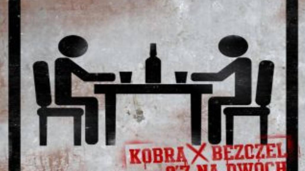 Kobra/Bezczel - jest pierwszy klip!