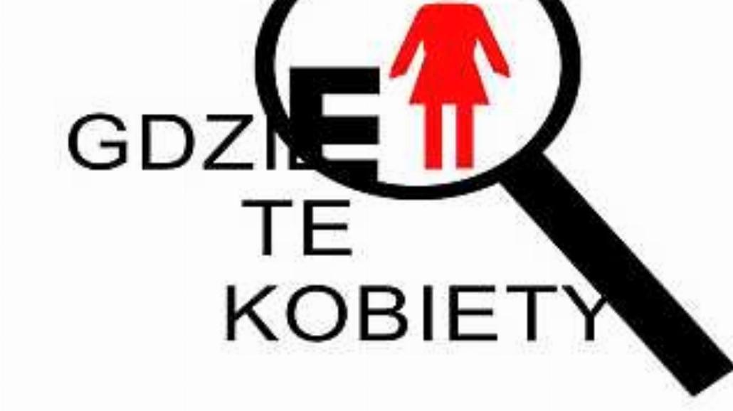"""Ogólnopolska Konferencja """"Gdzie te kobiety"""""""
