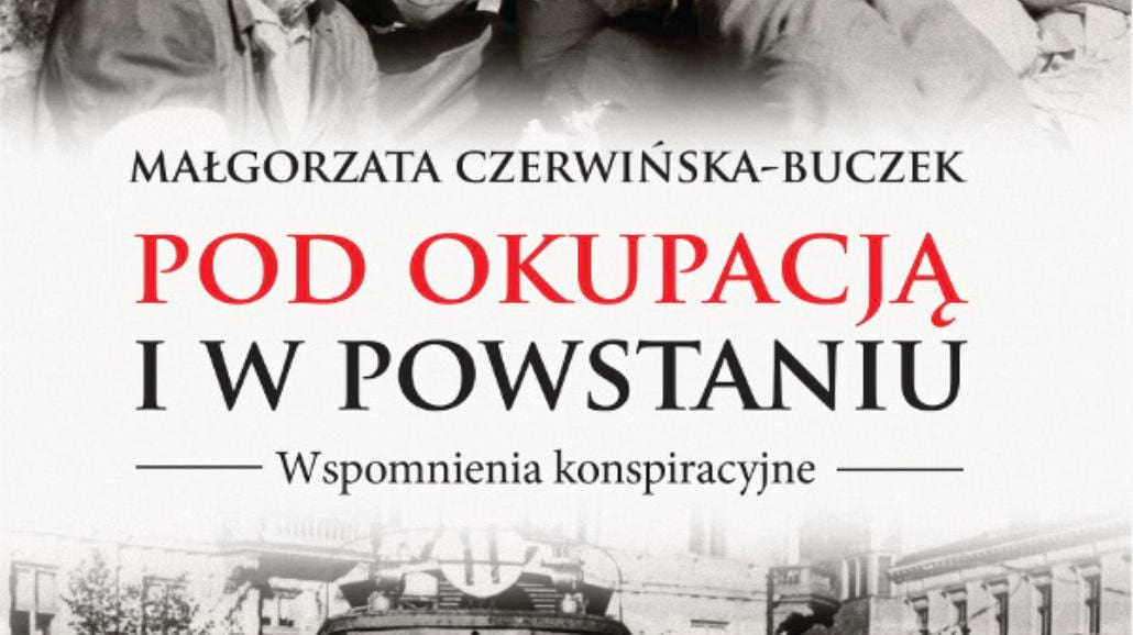 Bezcenna jest tylko miłość i przyjaźń - nowa książka o powstaniu '44
