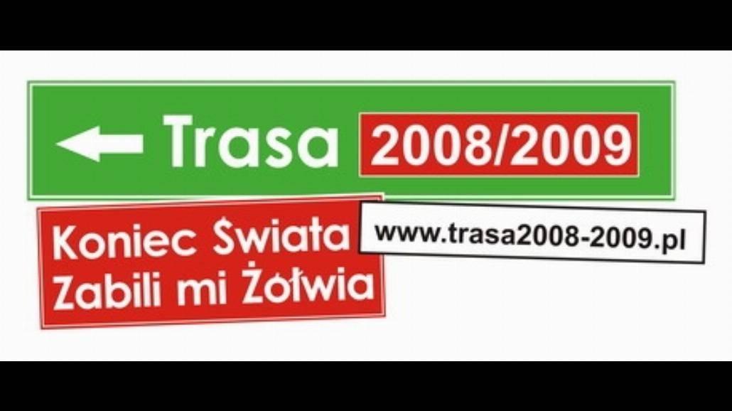 Trasa 2008- 2009 we Wrocławiu