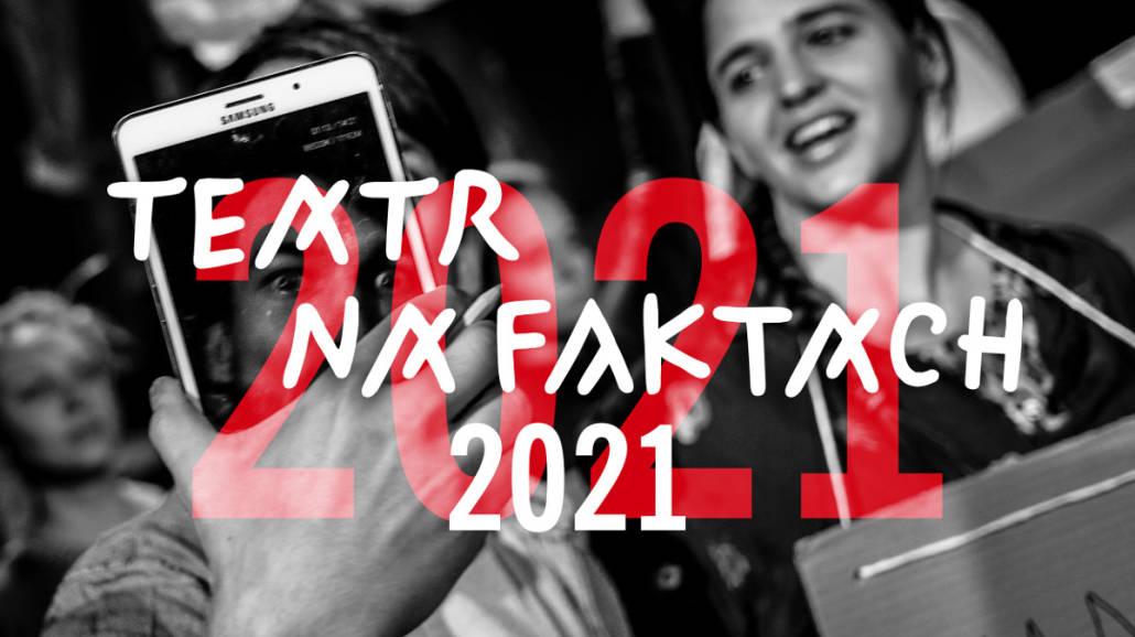 Teatr na faktach luty 2021