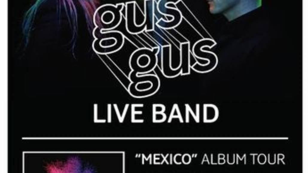GusGus Live Band na pięciu koncertach w Polsce!