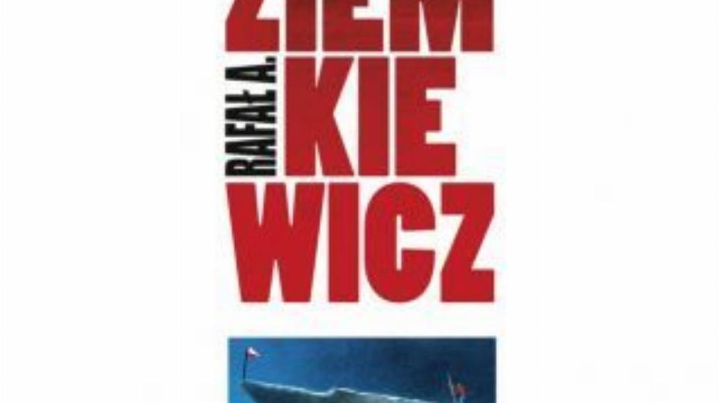 """""""Myśli nowoczesnego endeka"""" Rafała Ziemkiewicza"""
