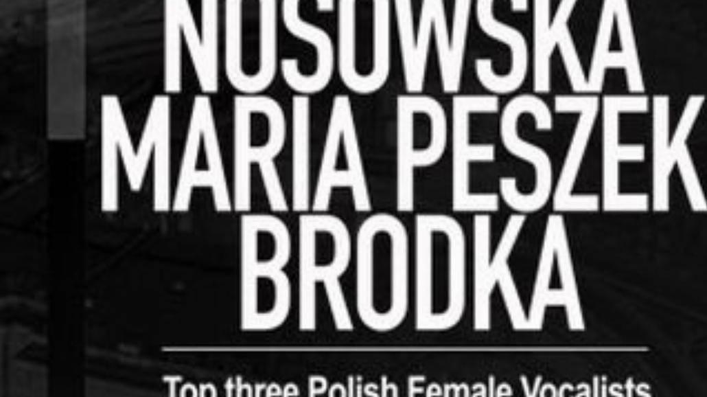 Brodka, Nosowska i Peszek w Londynie i Dublinie
