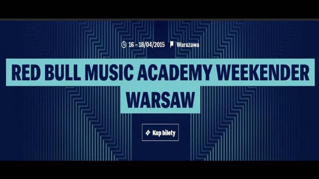 Red Bull Music Academy Weekender w Warszawie. Zagra 30 artystów [WIDEO]