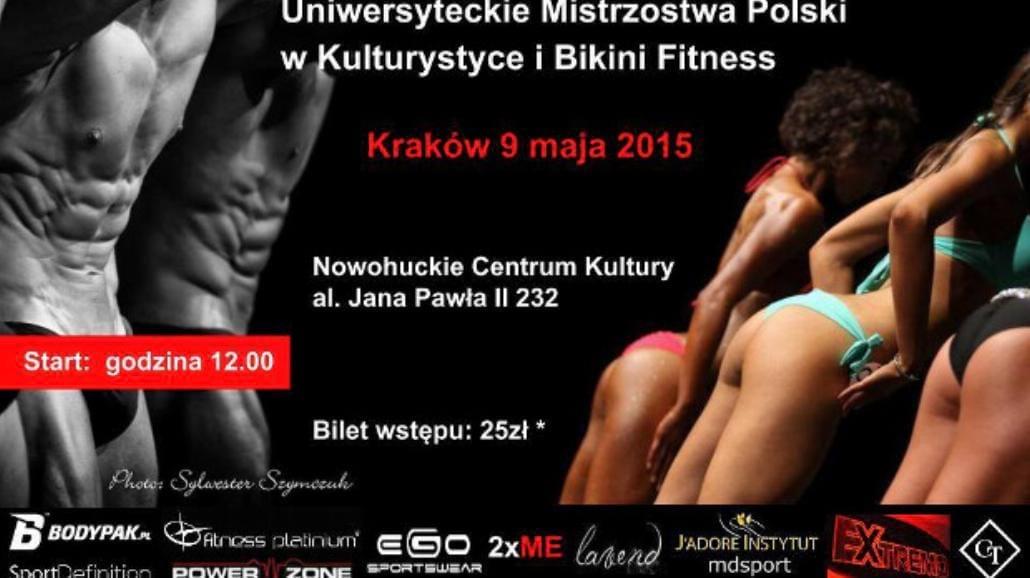 Kraków: Uniwersyteckie Mistrzostwa Polski w Kulturystyce i Bikini Fitness