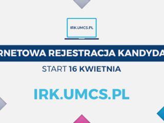 Internetowa Rejestracja Kandydatów na UMCS rusza 16 kwietnia! - rejestracja, rekrutacja, nabór, harmonogram, dla kandydatów