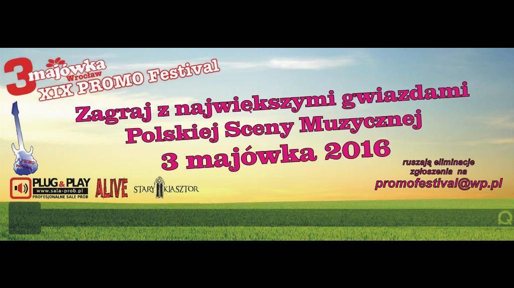 Zagraj na 3-Majówce 2016 - rusza XIX Promo Festival!