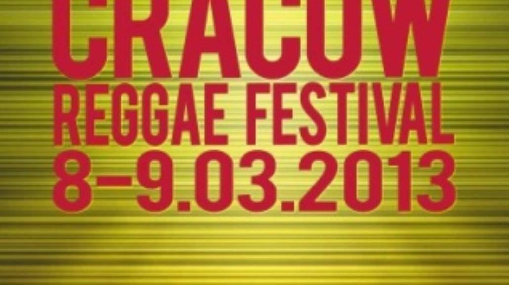 Znamy program Cracow Reggae Festival 2013!