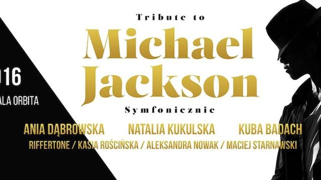 "Niezwykły koncert ""Tribute to Michael Jackson""!"