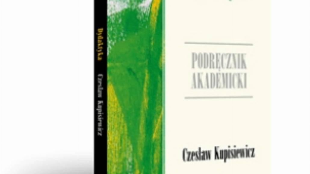 """""""Dydaktyka"""" - nowy podręcznik prof. Kupisiewicza!"""