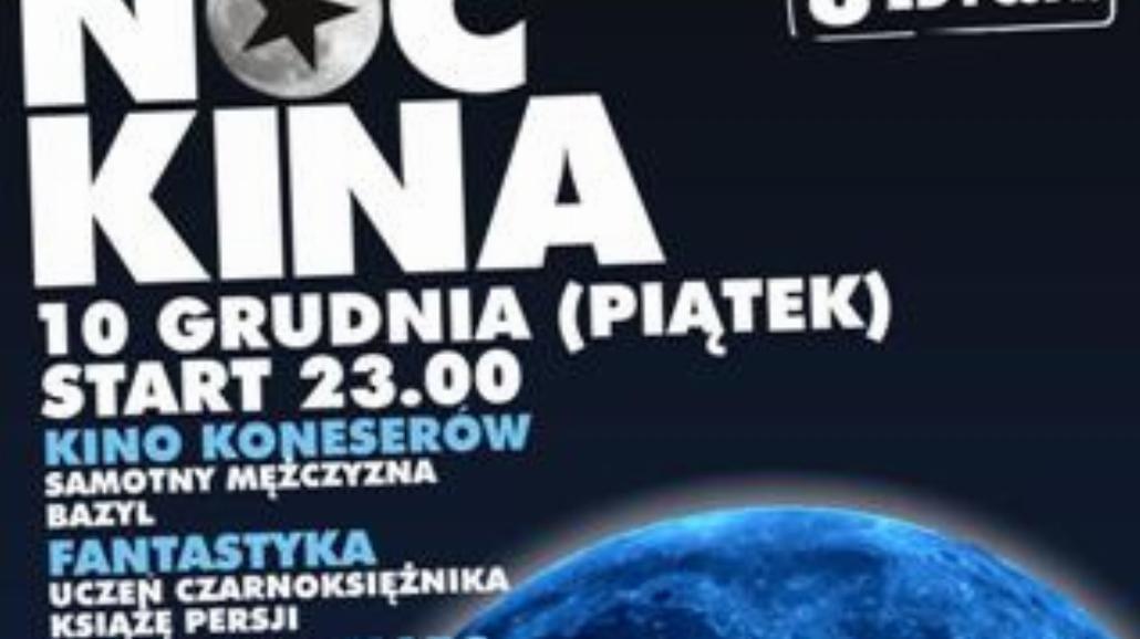 Noc Kina w Multikinach w całej Polsce