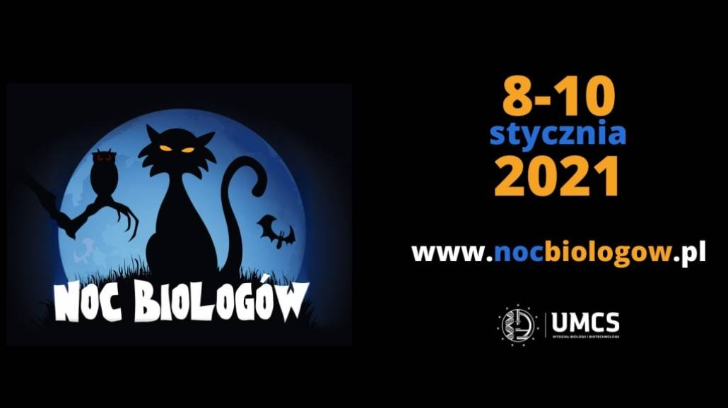 Uniwersytet Marii CUrie Skłodowskiej Noc BiologÃłw 2021