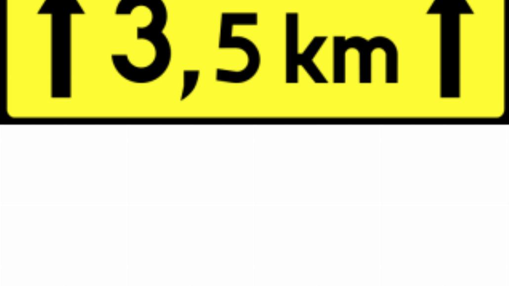 """T-2 """"tabliczka wskazująca długość odcinka drogi, n"""