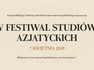 V Festiwal Studiów Azjatyckich, czyli niezwykła podróż po krajach Wschodu - oferta studiów, kierunki, prelekcje, atrakcje, kuchnia orientalna