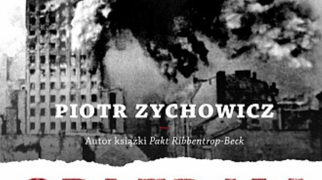 """""""Obłęd'44"""" - nowa książka Piotra Zychowicza"""