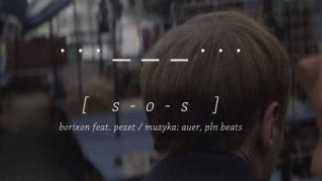 Borixon feat. Pezet - S.O.S. - premiera klipu